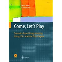 Come, Let's Play: Scenario-Based Programming Using LSCs and the Play-Engine
