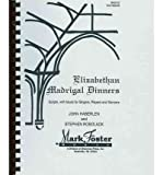img - for [(Elizabethan Madrigal Dinners)] [Author: John Haberlen] published on (June, 1980) book / textbook / text book