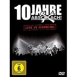 10 Jahre Abschlach! live