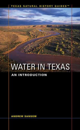 Water in Texas: An Introduction (Texas Natural History Guides)