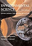 img - for Environmental Science: Living Within The System of Nature (3rd Edition) book / textbook / text book