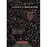 img - for Primer of Drug Action 12th (twelve) edition book / textbook / text book