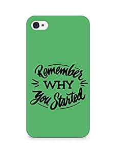 AMEZ remember why you started Back Cover For Apple iPhone 4