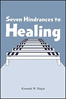 Seven Hindrances to Healing