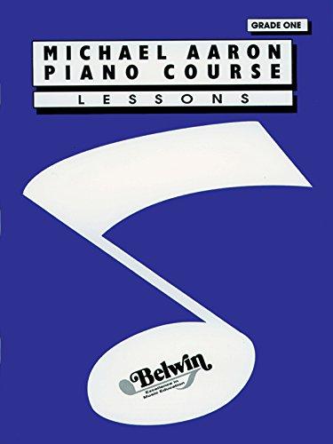 MICHAEL AARON PIANO COURSE GRADE 1 LESSO: Lessons