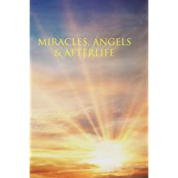 Miracles, Angels & Afterlife 4 Disc Set