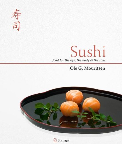 Sushi: Food for the Eye, the Body and the Soul by Ole G. Mouritsen