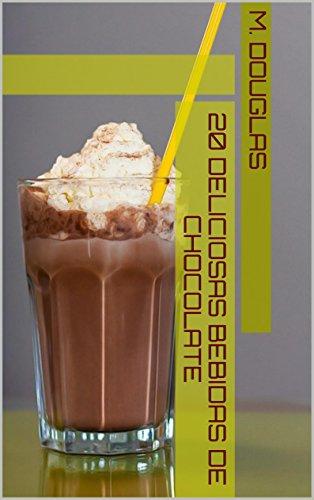 20 Deliciosas Bebidas de Chocolate