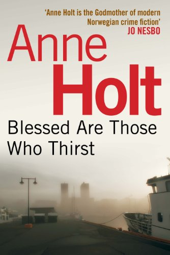 Blessed Are Those Who Thirst: 2 (Hanne Wilhelmsen) (Hanne Wilhelmsen 2)