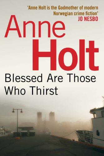 Blessed Are Those Who Thirst: 2 (Hanne Wilhelmsen) (Hanne Wilhelmsen 2)