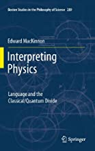 Interpreting Physics Language and the ClassicalQuantum Divide 289 Boston Studies in the Philosophy a