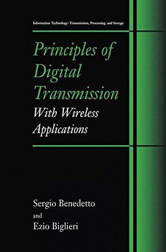 Principles of Digital Transmission: With Wireless Applications (Information Technology: Transmission, Processing and Storage)