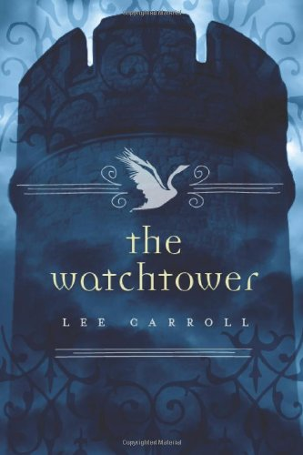 The Watchtower (Black Swan Rising #2)