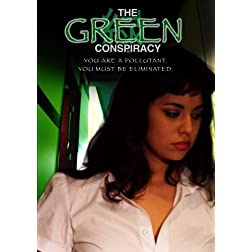 The Green Conspiracy