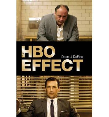 the-hbo-effect-by-author-dean-j-defino-january-2014