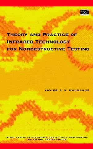 Theory and Practice of Infrared Technology for Nondestructive Testing - Wiley-Interscience - 0471181900 - ISBN:0471181900