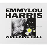 Wrecking Ball (2CD/1DVD) ~ Emmylou Harris
