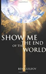 Show Me The End Of The World