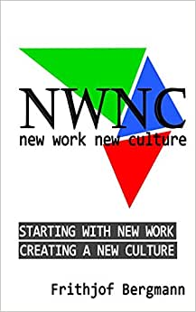 Starting With New Work: Creating A New Culture (Flow_Zone EDITION | NewWork NewCulture)