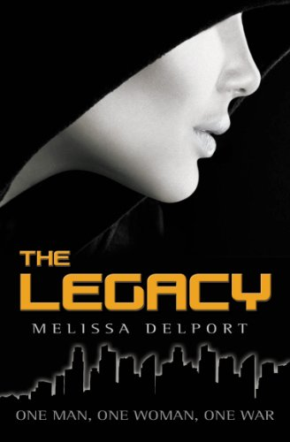 An Action-Packed, Adrenalin-Inducing Thrill Ride, Which Will Have You Riveted Until Long After You Have Turned The Last Page – All Rave Reviews For Melissa Delport's The Legacy