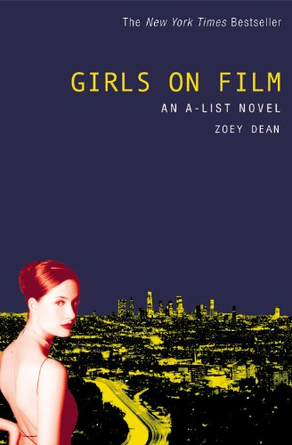 Girls on Film: An A-List Novel (A List Series Zoey Dean compare prices)