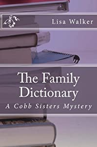 (FREE on 6/27) The Family Dictionary by Lisa Walker - http://eBooksHabit.com