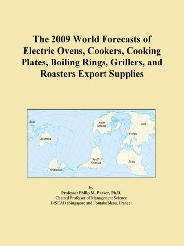 The 2009 World Forecasts Of Electric Ovens, Cookers, Cooking Plates, Boiling Rings, Grillers, And Roasters Export Supplies front-603817