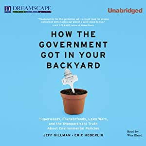 How the Government Got in Your Backyard Audiobook