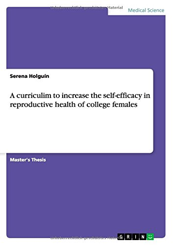 A Curriculim to Increase the Self-Efficacy in Reproductive Health of College Females