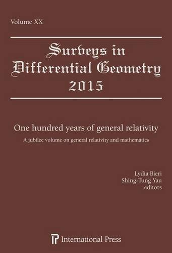 One Hundred Years of General Relativity: A Jubilee Volume on General Relativity and Mathematics (Surveys in Differential Geometry)