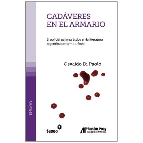 Cadáveres en el armario: el policial palimpséstico en la literatura argentina contemporánea book cover
