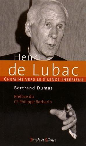 Chemins vers le silence intérieur avec Henri de Lubac, spirituel et théologien