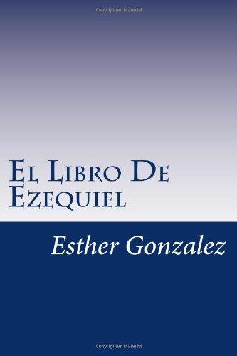 El Libro De Ezequiel: Explicado Verso por Verso: Volume 21