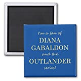 I'm a fan of Diana Gabaldon Magnet