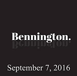 Bennington, September 7, 2016 Radio/TV Program