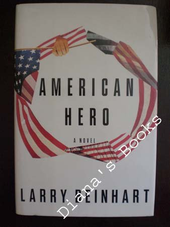 American Hero, LARRY BEINHART