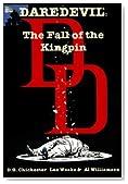 Daredevil: The Fall of the Kingpin