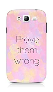 AMEZ prove them wrong Back Cover For Samsung Grand Neo Plus