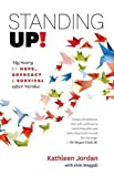 img - for Standing Up!: My Story of Hope, Advocacy & Survival After Stroke book / textbook / text book