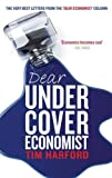 img - for Dear Undercover Economist book / textbook / text book