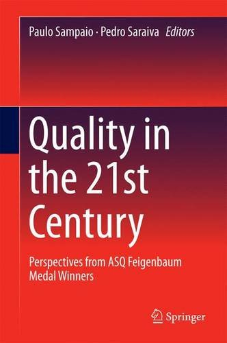 quality-in-the-21st-century-perspectives-from-asq-feigenbaum-medal-winners