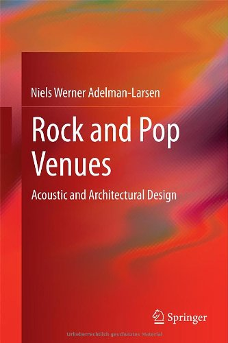 Rock and Pop Venues: Acoustic and Architectural Design