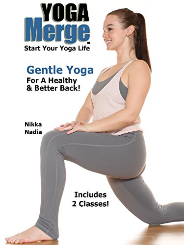 Gentle Yoga For A Healthy & Better Back