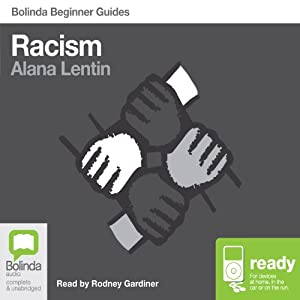 Racism: Bolinda Beginner Guides Audiobook