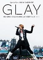 GLAY Special Live 2013 in HAKODATE GLORIOUS MILLION DOLLAR NIGHT Vol.1 LIVE DVD DAY 1~���Ƥξ�����~(7.27����Ͽ)(�̾�1~2��������ȯ��)