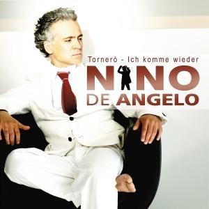 Nino de Angelo - Tornéro - Ich komme wieder - Zortam Music