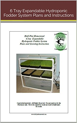hph-6-tray-expandable-hydroponic-fodder-system-plans-and-growing-instruction-half-pint-homestead-pla