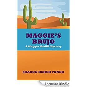Maggie's Brujo: A Maggie McGill mystery (Maggie McGill Mysteries Book 3) (English Edition)