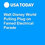 Walt Disney World Pulling Plug on Famed Electrical Parade | Ben Mutzabaugh