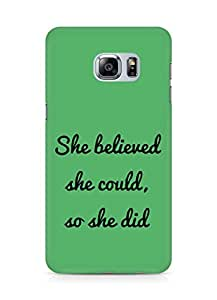 AMEZ she believed she could so she did Back Cover For Samsung Galaxy S6 Edge Plus